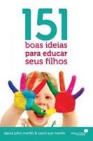 151 boas ideias para educar seus filhos