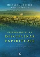 Celebrando as 12 Disciplinas Espirituais