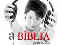 Bíblia para Todos - Ediçao Áudio