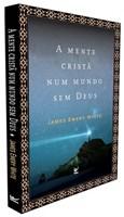 A mente cristã num mundo sem Deus