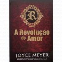 A revoluçao do amor