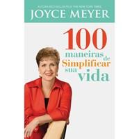 100 Maneiras de simplificar sua vida