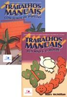 Trabalhos Manuais - kit 2 volumes