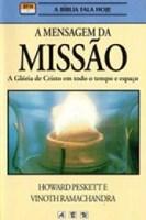 A mensagem da Missão - a Glória de Cristo em todo o tempo e espaço