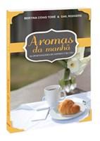 Aromas da manhã
