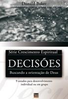 Decisões - série Crescimento Espiritual