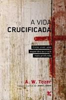 Vida crucificada