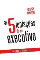 As 5 tentações de um executivo