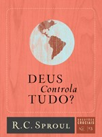 Deus controla tudo?