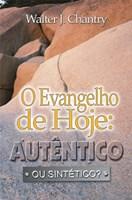 Evangelho de hoje: autêntico ou sintético?