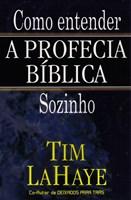 Como entender a profecia bíblica sozinho