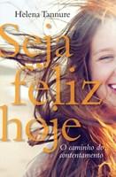 Seja feliz hoje