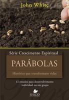 Parábolas - Série Crescimento Espiritual