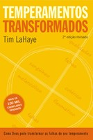 Temperamentos transformados - 2ª edição revisada