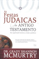 As festas judaicas do Antigo Testamento