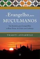 O Evangelho para Muçulmanos