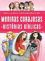 Meninas corajosas - histórias Bíblicas