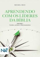 Aprendendo com os líderes da Bíblia