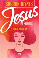 Jesus e as mulheres (CAPA COM DEFEITO)