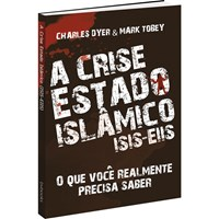 A Crise do Estado Islâmico ISIS-EIIS