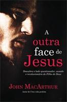A outra face de Jesus
