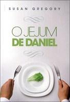 O jejum de Daniel