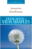 Dedicados à vida simples