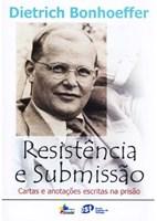 Resistência e submissão