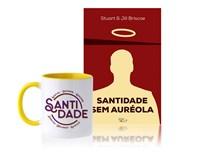 Santidade sem auréola + Caneca Santidade