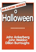 Os fatos sobre o halloween