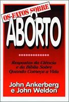 Os fatos sobre o aborto