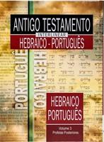 Antigo Testamento Interlinear Hebraico-Português