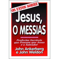 Factos Sobre - Jesus, O Messias