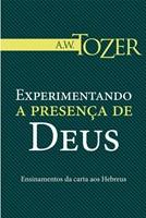 Experimentando a presença de Deus