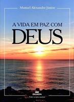 A vida em paz com Deus