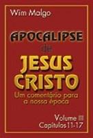 Apocalipse De Jesus Cristo - Vol.3