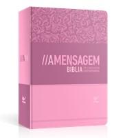 Bíblia A Mensagem, capa rosa semi flexível e beiras rosa
