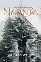 O que aprendi em Nárnia
