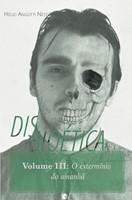 Disbioética - Volume III