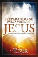 Preparando-se para a volta de Jesus