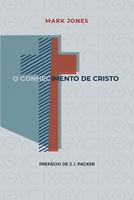 O conhecimento de Cristo