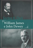 William James e John Dewey