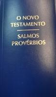 Novo testamento Salmos e Provérbios
