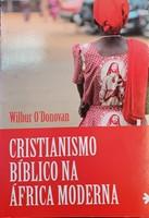 Cristianismo bíblico na África moderna