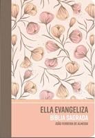 Bíblia Sagrada Ella Evangeliza RC