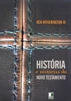 História e histórias do Novo Testamento