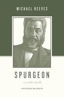 Spurgeon sobre a vida cristã