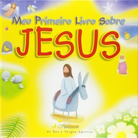 Meu primeiro livro sobre Jesus
