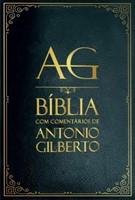 Bíblia com Comentários de Antonio Gilberto