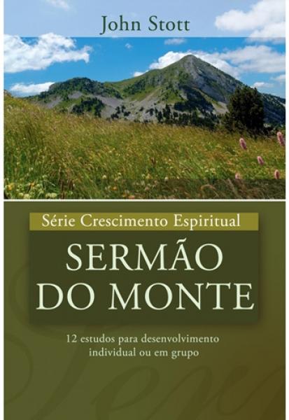 Sermão do monte - série Crescimento Espiritual